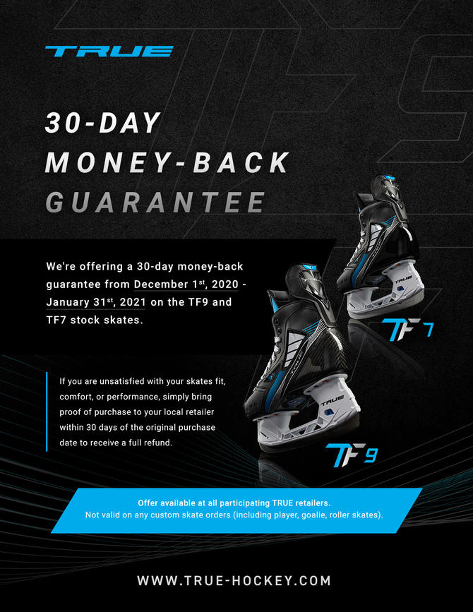 TRUE 30 day money back guarantee